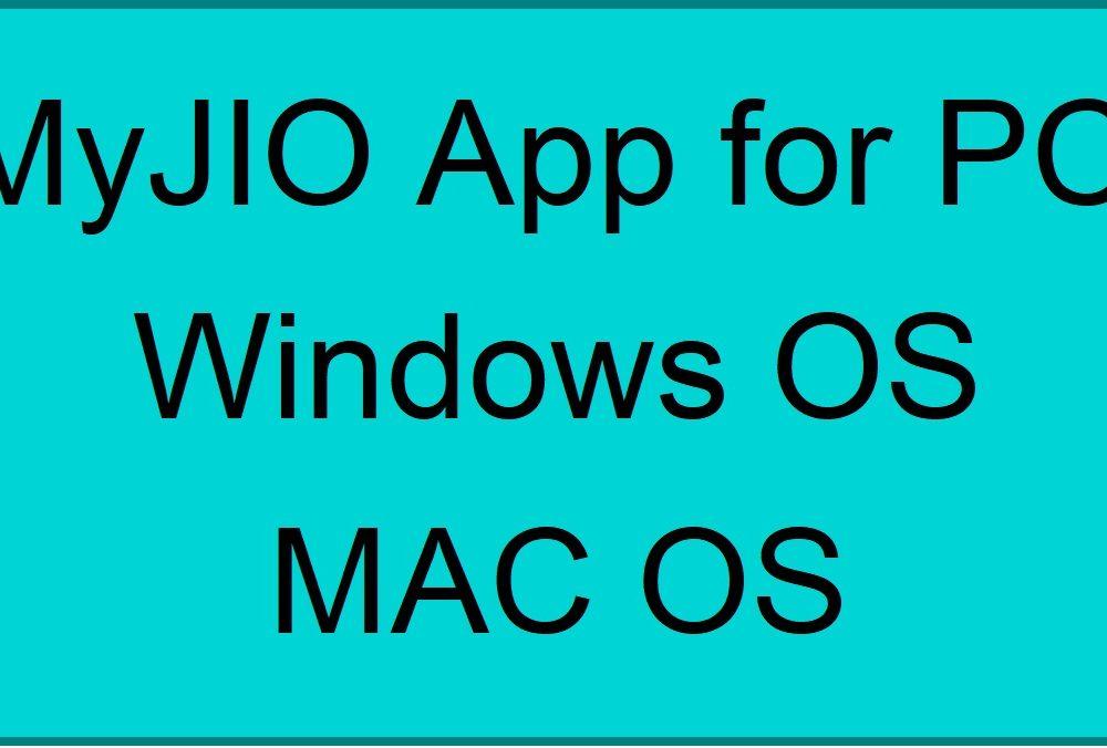 Myjio app for pc