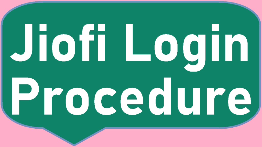 Jiofi Login process